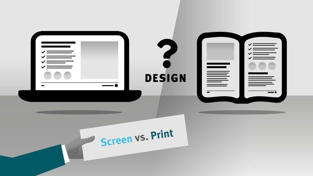 Screen vs. Print Design